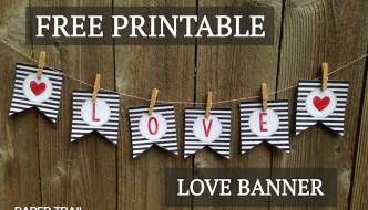 Free Printable Love Banner & Matching Print