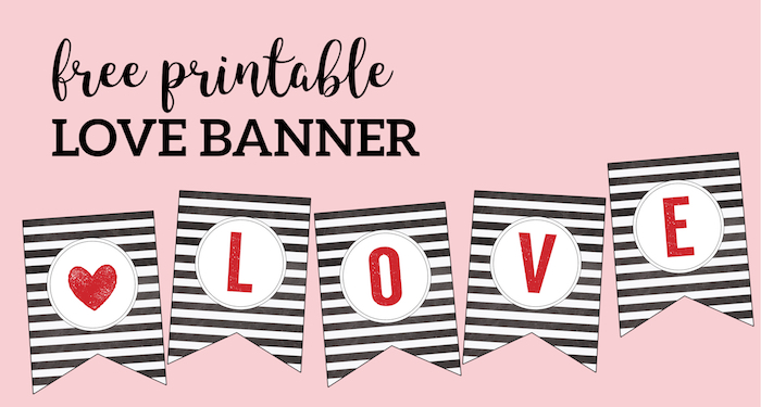 Valentine Decor Love Banner with heart. Decorate for vday with this easy DIY love banner. #papertraildesign #free #freeprintable #valentine #valentines #valentinesday #valentinedecor #valentinesdecor #valentinesdaydecor #valentinedecoration #vday #valentinesday #valentinesdaydecor #valentinebanner #love #lovebanner