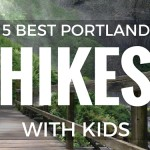 Five Best Hikes with Kids in the Portland Area. Great hiking trails with the kids in Oregon and Washington in the Pacific Northwest!