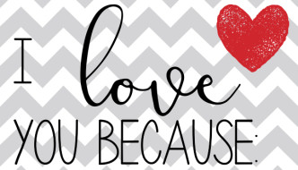 Free Printable: I Love You Because Poster