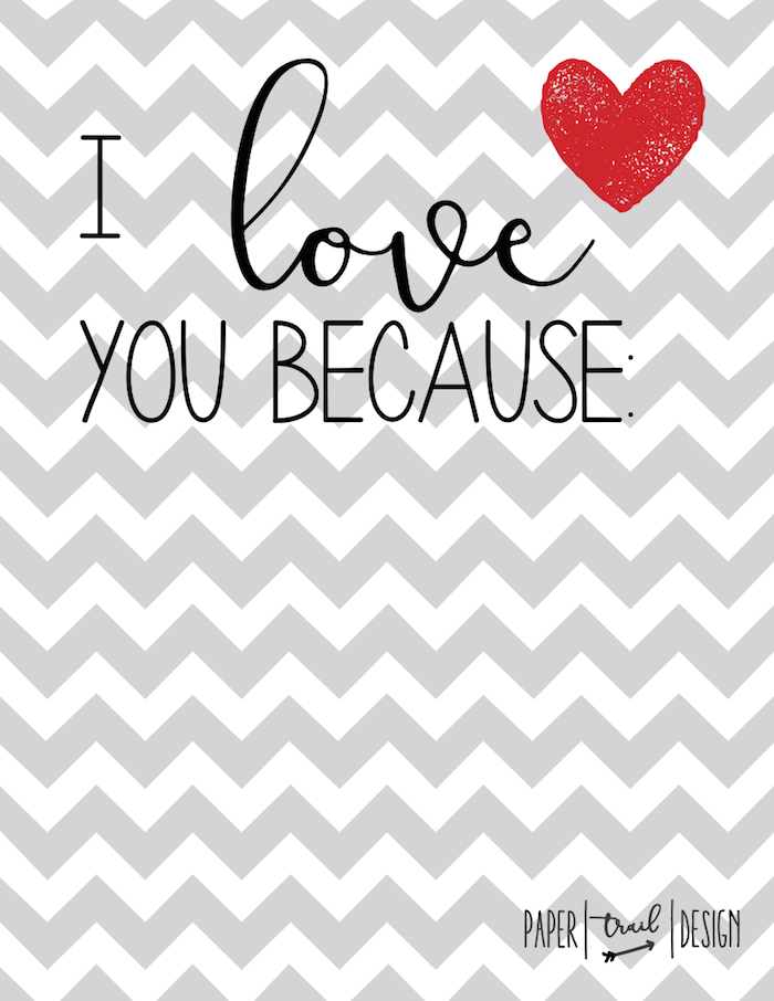 I Love You Because Poster. Hang on the wall and use erasable pens to have an ongoing love note in your house!