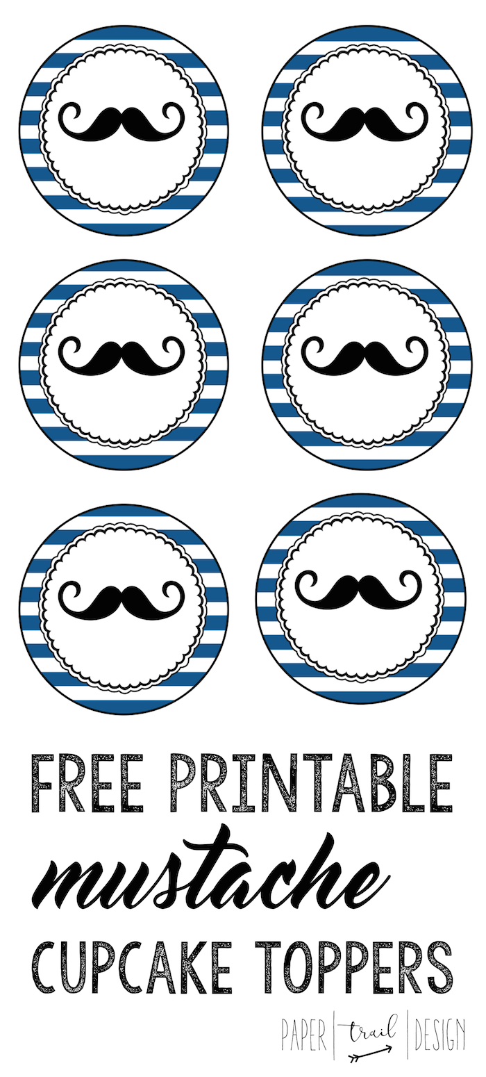 Free Printable Images Of Cupcakes : Free Printable Mustache Cupcake Toppers - Paper Trail Design