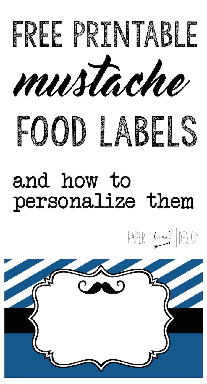 Mustache Food Labels Free Printable Paper Trail Design
