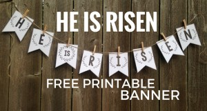 He Is Risen Banner {Free Printable Easter Banner} This banner is so easy to make. Just print, cut, & hang this DIY craft.