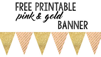 Pink and Gold Banner Free Printable