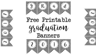 Graduation Banner Free Printables . Free Printable banner flags for a black and white gradutaion party. 2016, 2017, 2018, 2019, 2020, & grad.