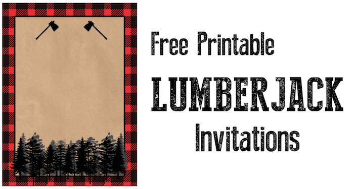 Lumberjack Invitation Free Printable. Throw a woodsy lumberjack birthday party and use this invitation.