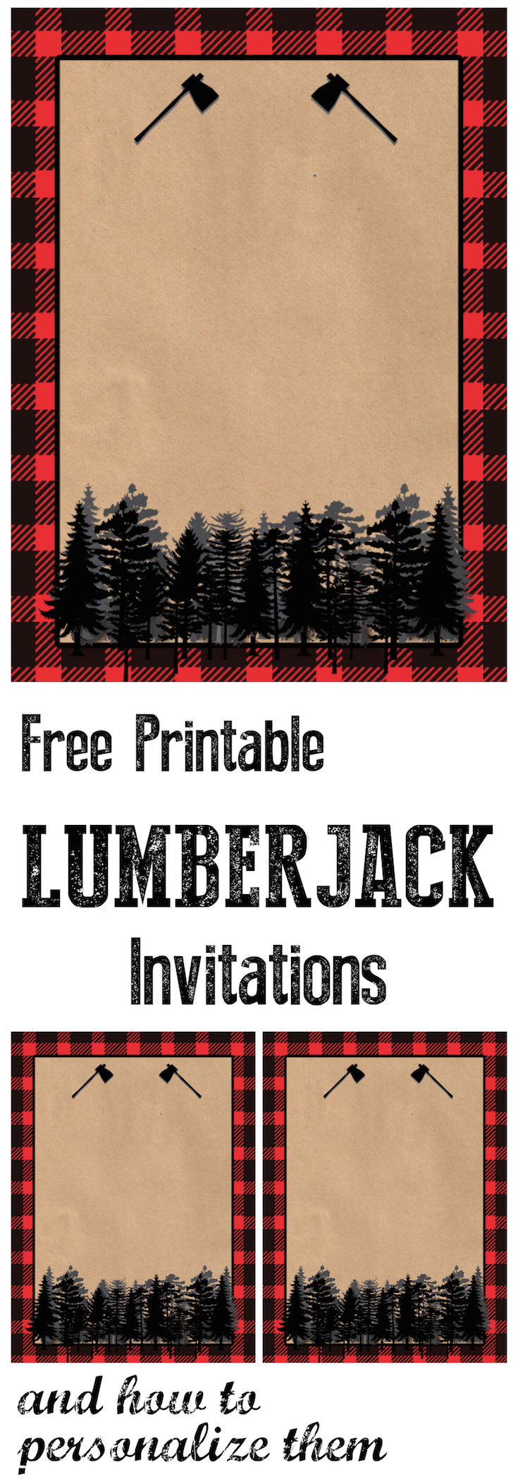 Lumberjack Invitation Free Printable. Throw an adorabe woodsy lumberjack party and use this invitation to get started. Includes a tutorial on how to personalize these.