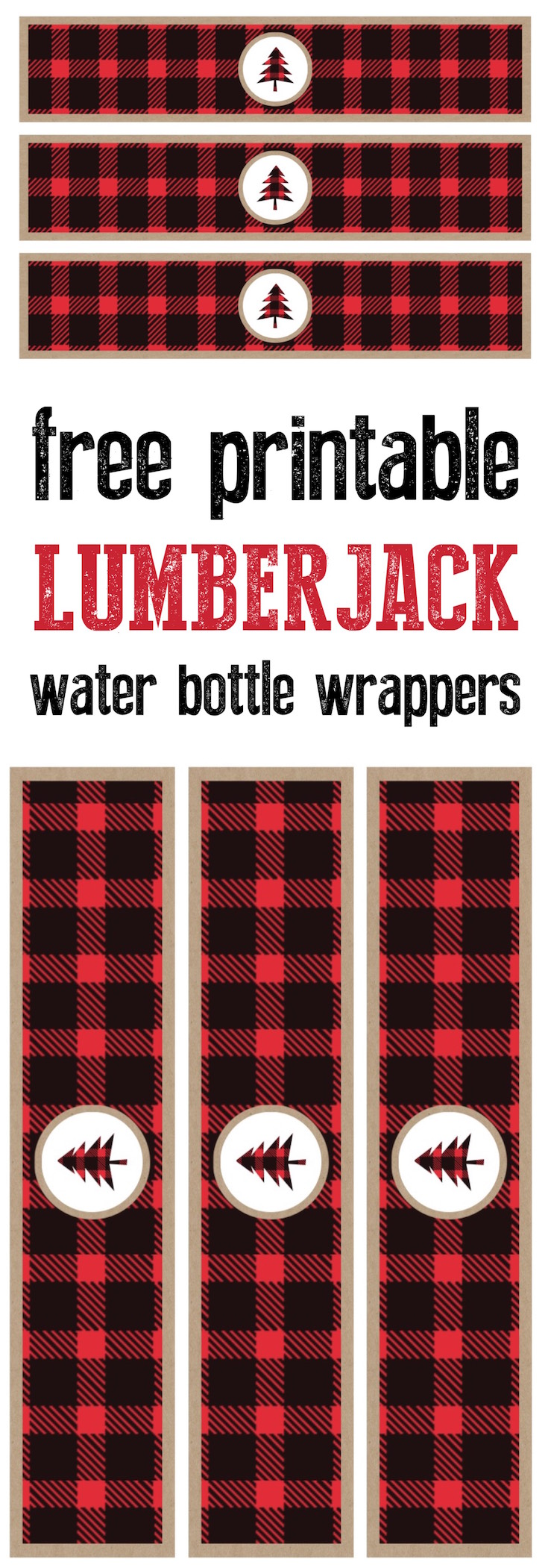 Lumberjack water bottle wrapper free printable. Print these labels for your lumberjack birthday party or baby shower or woodsy wedding.