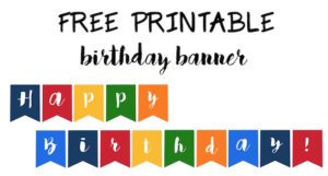 Happy Birthday Banner Free Printable Easy Decor For A Party Just Print And Hang