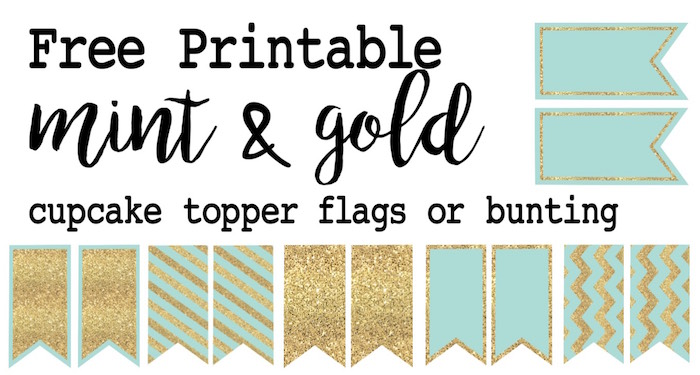 Mint and gold cupcake topper or bunting free printable. Print this easy to make banner for a wedding, baby shower, birthday party, or just because it is adorable.