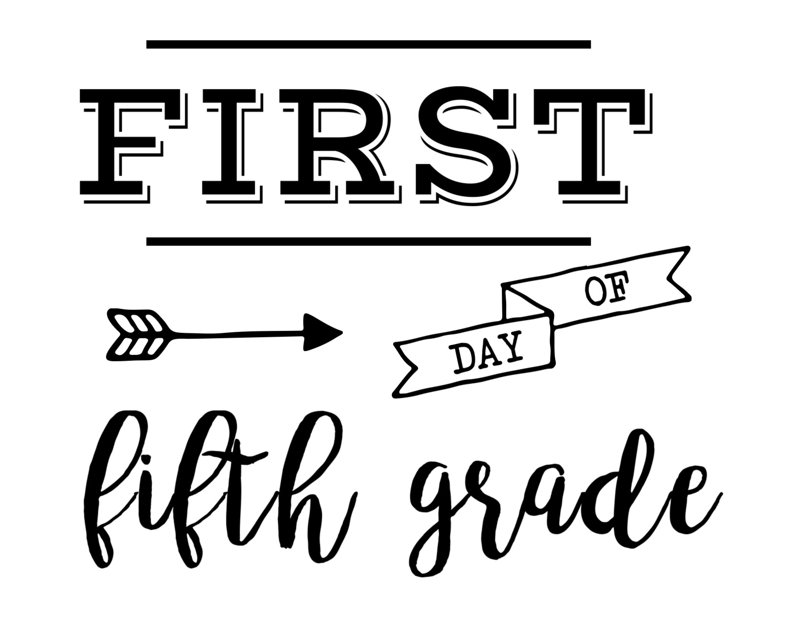 Satisfactory image pertaining to first day of 5th grade printable