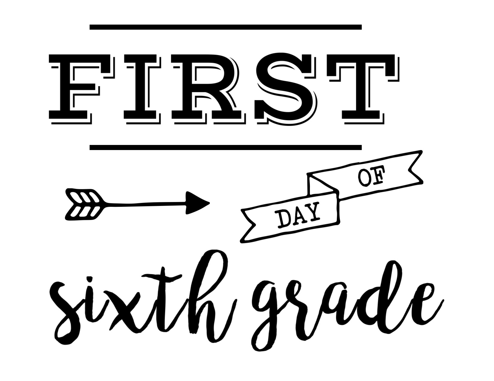 Worksheet Sixth Grade first day of school sign free printable paper trail design print the sixth grade here