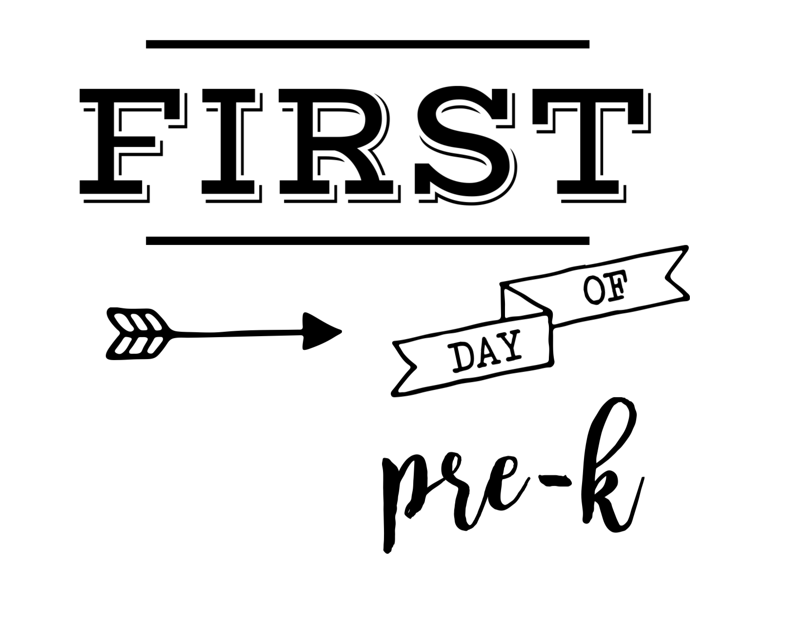 Mesmerizing image throughout first day of pre k sign printable