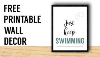 Just Keep Swimming Wall Decor Free Print