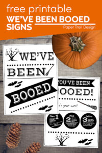 We've been booed and you've been booed printable signs with text overlay- free printable we've been booed signs