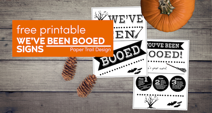 we've been booed and you've been booed signs in black and white with text overlay- free printable we've been booed signs