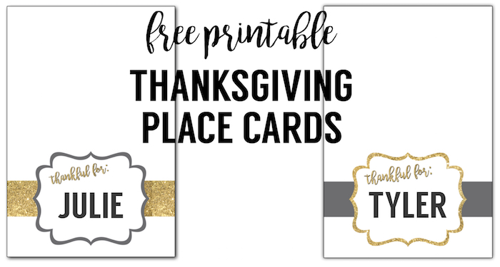 "Free printable Thanksgiving place cards. These ""thankful for"" gold and grey colored place cards are a fun easy DIY for your Thanksgiving dinner table."