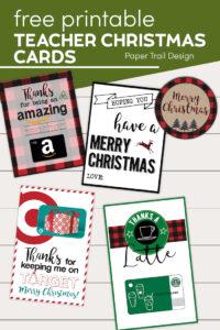 Free printable teacher Christmas gift ideas with text overlay- free printable teacher Christmas cards