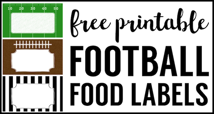 Football Food Labels Free Printable  Paper Trail Design