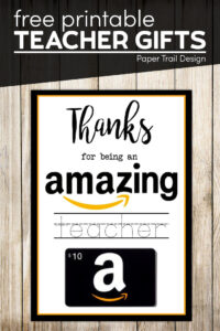 Thanks for being and amazing teacher amazon card with text overlay- free printable teacher gifts