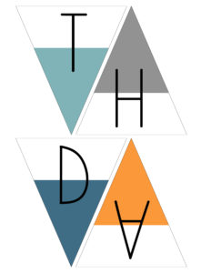 Happy birthday dip dye banner flags T in turquoise, H in gray, D in dark blue, and A in orange