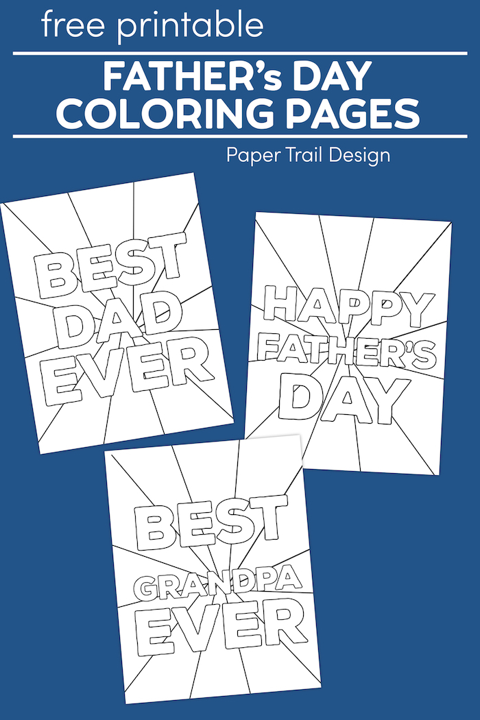 Happy Father's Day Coloring Pages Free Printables Paper Trail Design