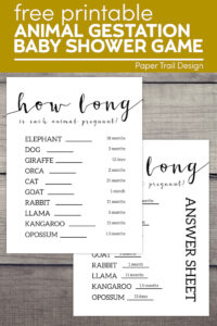 Animal pregnancy game with answer sheet printable with text overlay- free printable animal gestation baby shower game