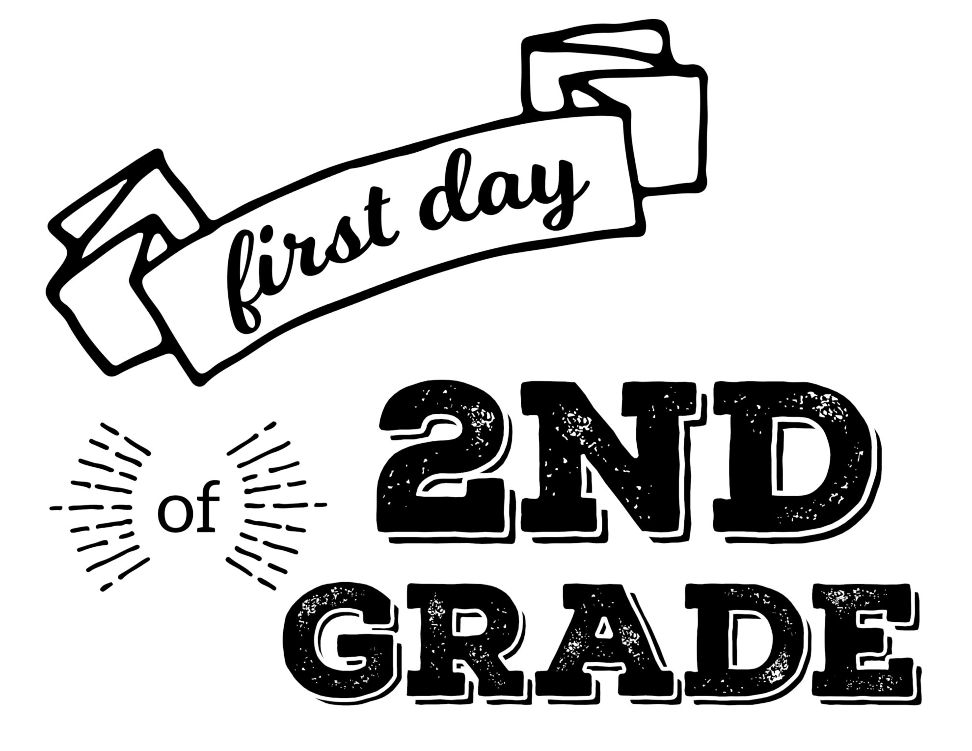 It's just a photo of Transformative First Day of 2nd Grade Printable Sign