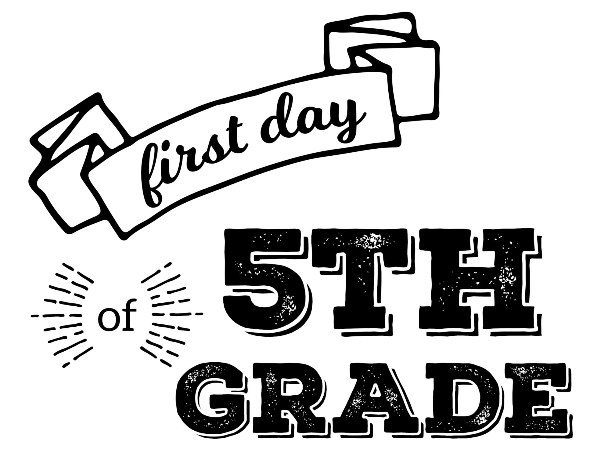 Massif image with first day of 5th grade printable
