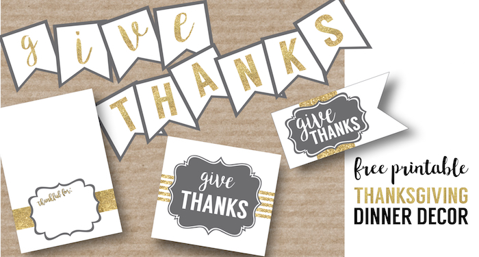 Thanksgiving printable decor for Thanksgiving dinner. Gold and grey easy DIY Thanksgiving place cards, flags, banner, and silverware holder. Elegant Thanksgiving decorations.