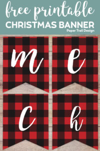 M,E,C, and H plaid Christmas banner letters on a wood background with text overlay- free printable Christmas banner