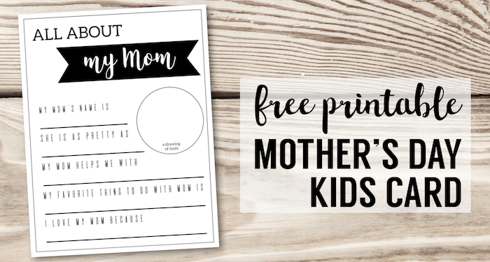 Mother's Day Gifts for Kids to Make {Fill in Cards}. Easy Mother's idea for school, church, or at home. All about mom free printable card. #papertraildesign #mothersdaygift #mothersdayidea #mothersday