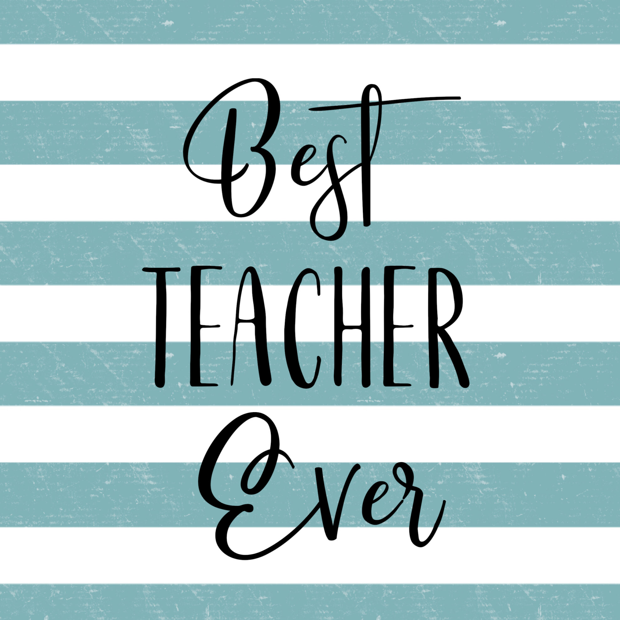 best teacher ever card free printables paper trail design