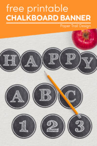 Chalkboard banner letters with apple and pencil with text overlay- free printable chalkboard banner