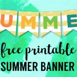 Free Printable Summer Banner Flags. DIY Easy Summer decor for an indoor or outdoor party, barbecue, or last day of school party. #papertraildesign #schoolsoutforsummer #summer #summerdecor
