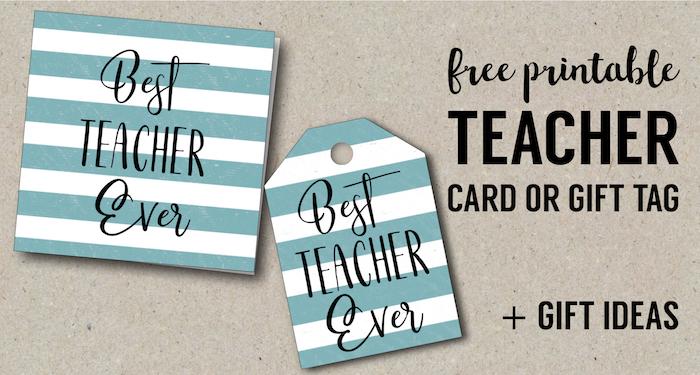 best teacher ever card free printables