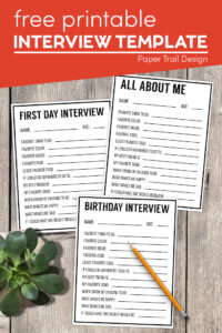 Printable first Day interview, All about me interview, and birthday interview with text overlay- free printable interview template