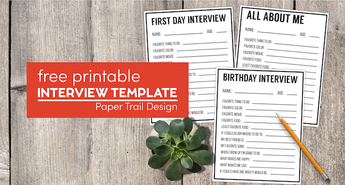 all about me interview template pages for general interview, birthday, or first day of school with text overlay- free printable interview template