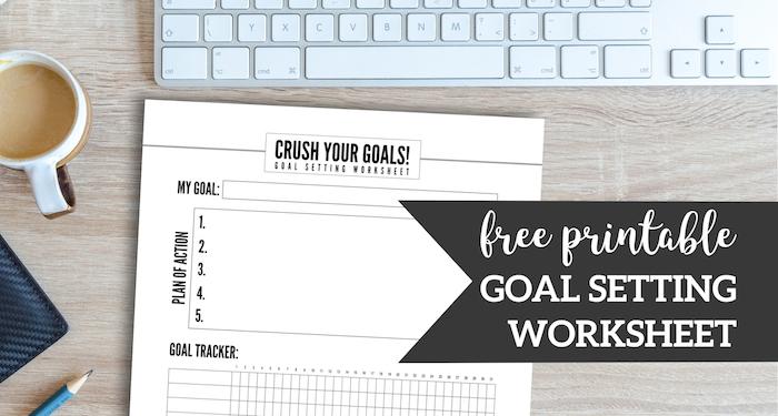 Free Printable Goal Setting Worksheet Paper Trail Design