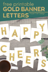 Gold letters for banner with text overlay- free printable gold banner letters