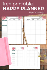 Floral free happy planner printables with text overlay- free printable happy planner