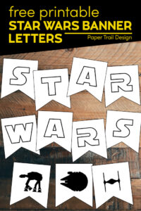 Star wars banner party decorations with text overly-free printable star wars banner letters