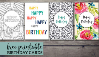 Happy birthday card printables including birthday card to color, happy birthday card, and floral birthday card with text overlay- free printable birthday cards