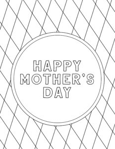 Free Printable Mother's Day Coloring Pages. Happy Mother's Day coloring sheets for kids to color for their mom or grandma. #papertraildesign #mom #momday #momsday #momsdaygift #momsdaycoloringpage #mothersday #happymomsday #kidsgifts