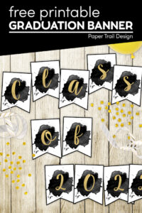 graduation banner that says class of 202X with confetti and with text overlay- free printable graduation banner