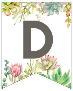 Succulent Free Printable Alphabet Banner Letters. Cute wedding, birthday, baby shower, or bridal shower decor. Create a custom banner. #papertraildesign #birthdayparty #birthdaypartydecor #succulents #birthdayparties #babyshowers #girlbabyshower #decor #freeprintable #printable #printablebanner