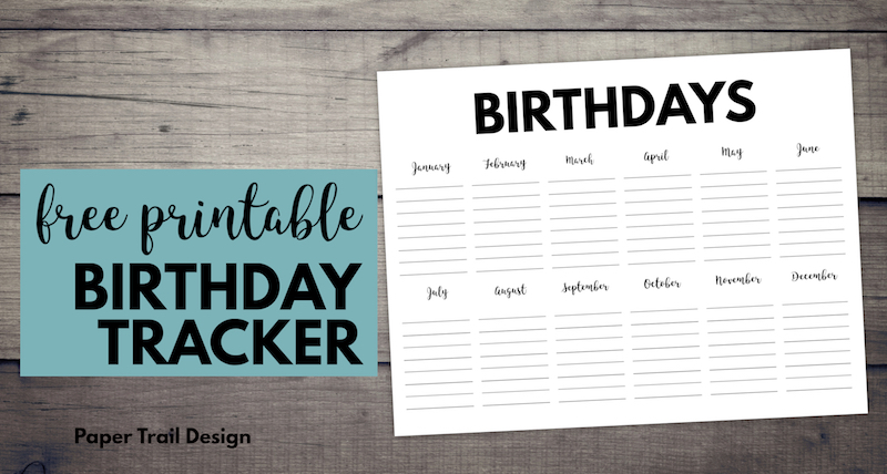 Free Printable Birthday Calendar Template. Monthly birthday tracker to keep track of family birthdays or classroom birthdays. #papertraildesign #birthday #birthdays #birthdaytracker #birthdaycalendar #birthdaycalendartemplate #familybirthdays #classroombirthdays