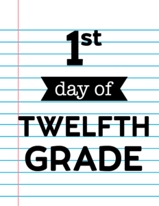 1st day of twelfth grade sign