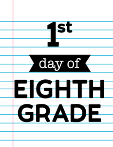 1st day of eighth grade sign